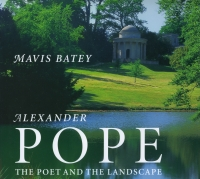 Click for further information on the Alexander Pope: The Poet and the Landscape book