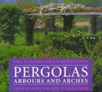 Click for further information on the Pergolas, Arbours and Arches book